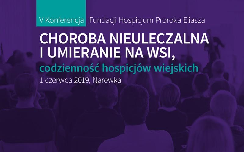 V Konferencja Fundacji Hospicjum Proroka Eliasza – zaproszenie